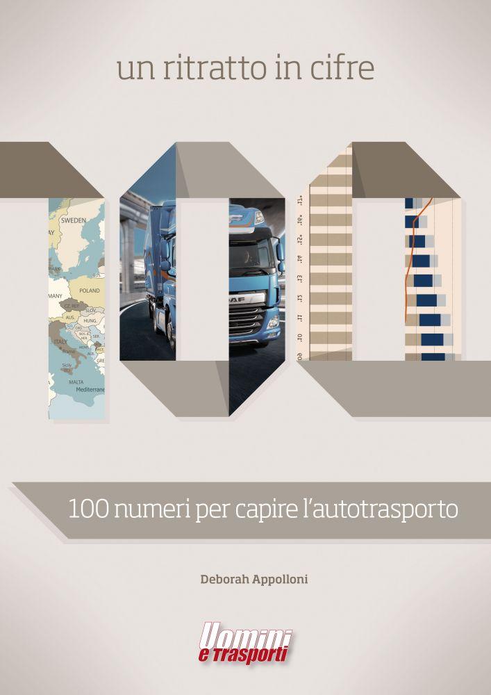 100 Numeri per capire l'autotrasporto